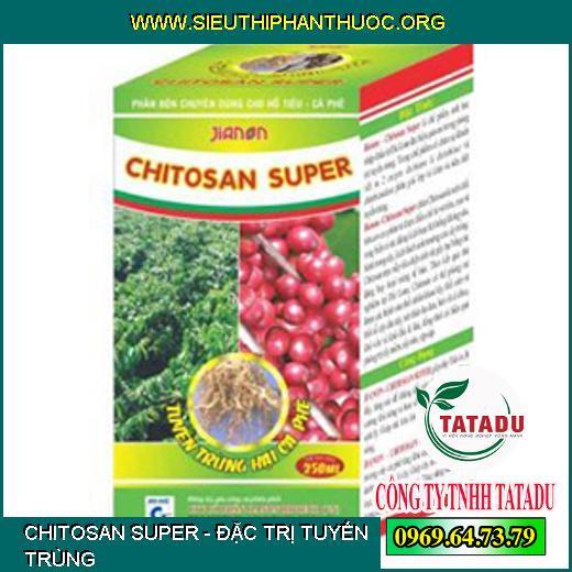 CHITOSAN SUPER