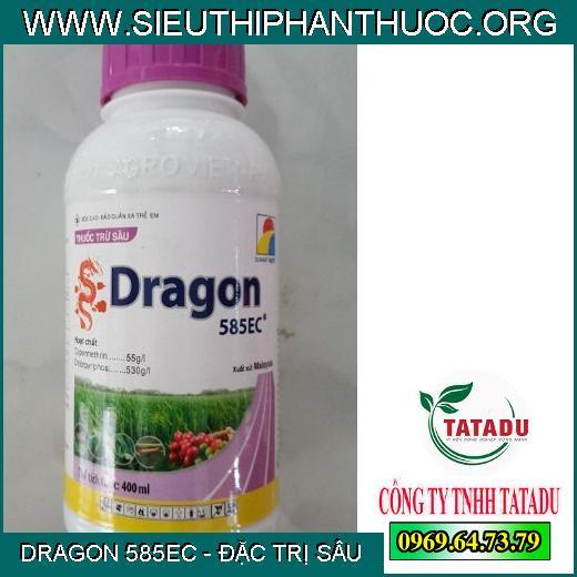DRAGON 585EC