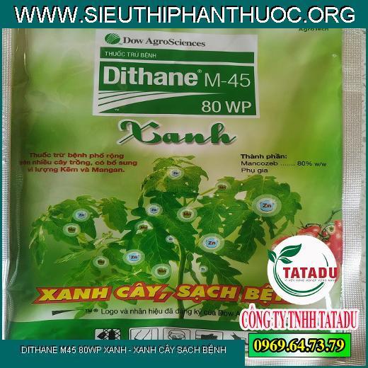DITHANE M45 80WP XANH