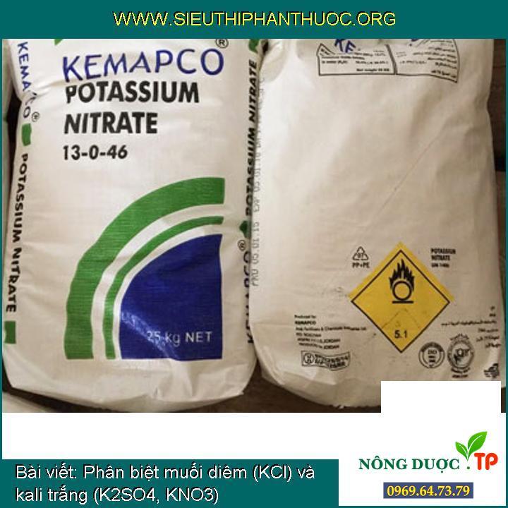 Phân biệt muối diêm (KCl) và kali trắng (K2SO4, KNO3)
